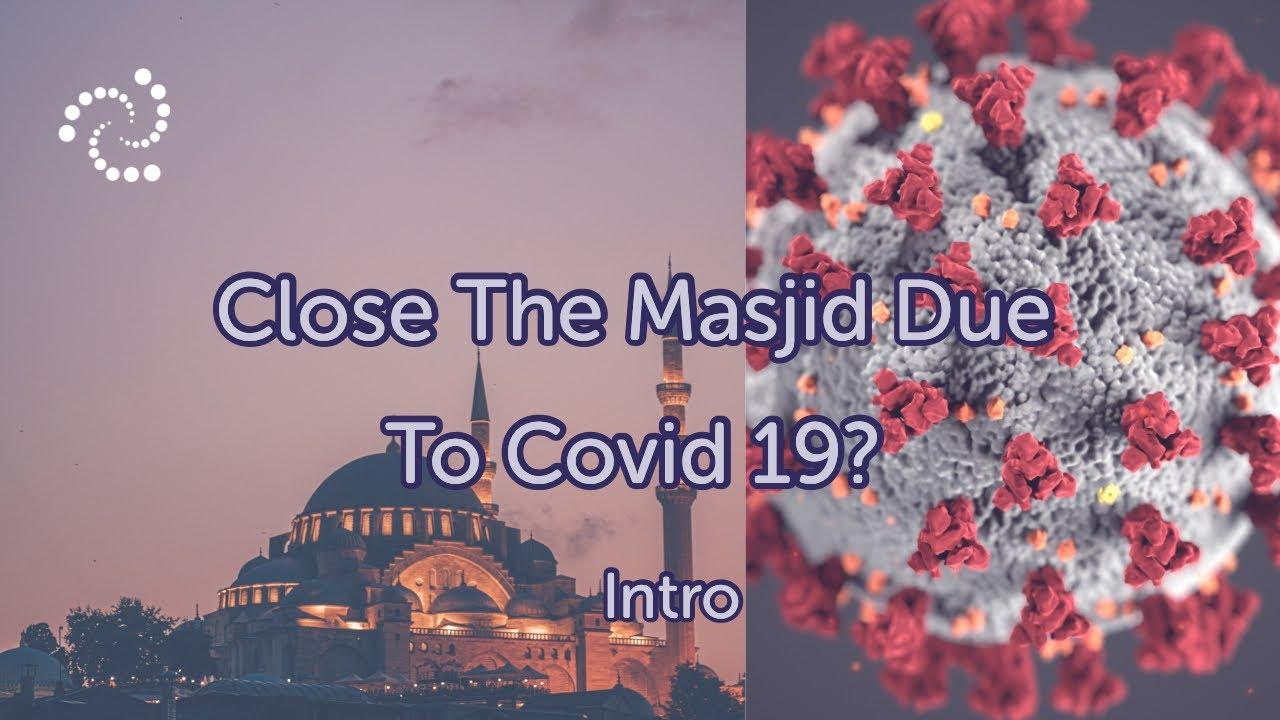 Close Masjid due to covid 19? poster