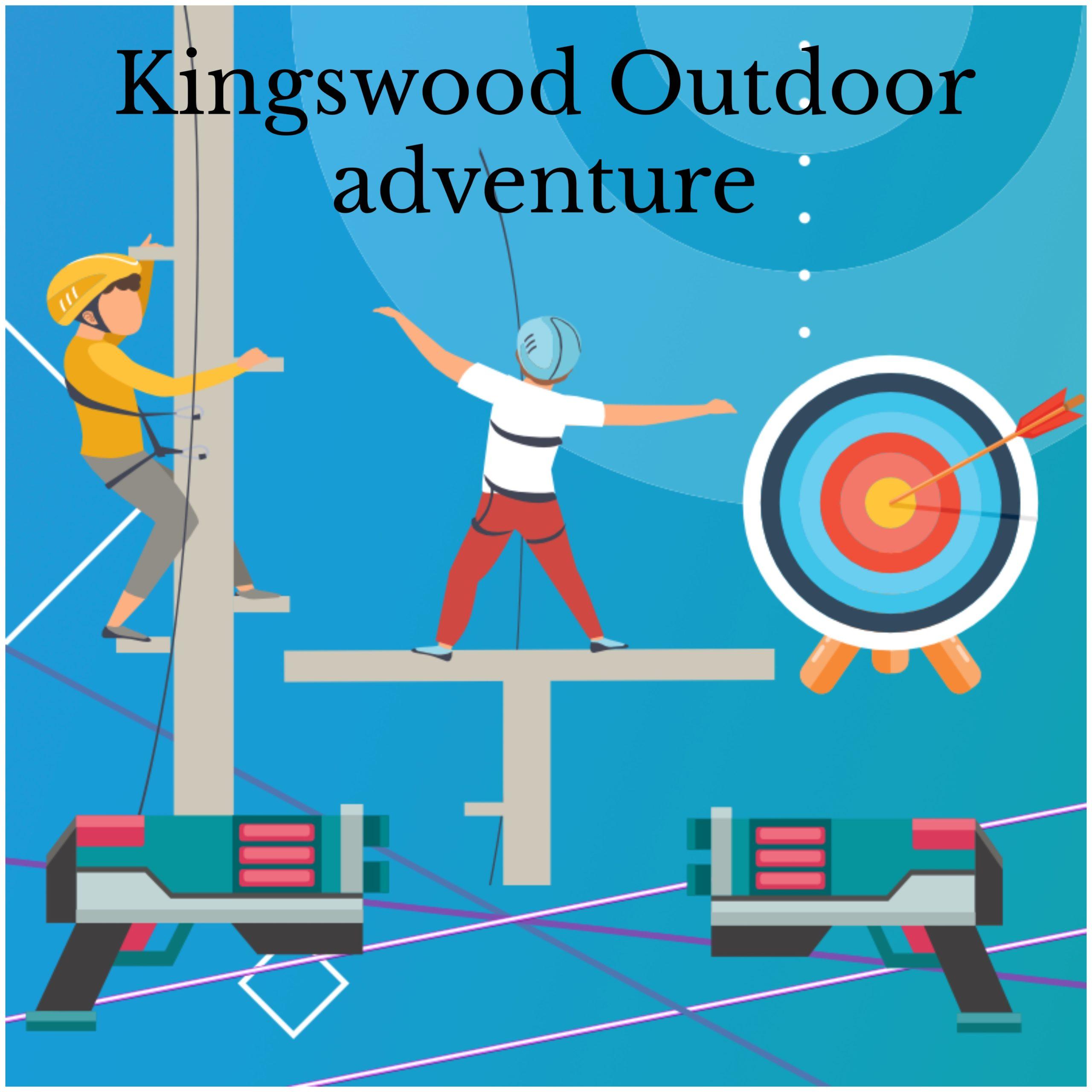 Kingswood outdoor adventure